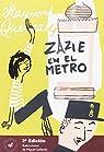 Zazie en el metro par Queneau