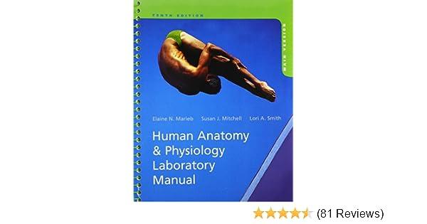 Human Anatomy & Physiology Laboratory Manual, Main Version, 10th ...