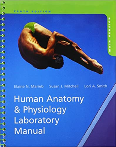 Human Anatomy & Physiology Laboratory Manual, Main Version, 10th ...