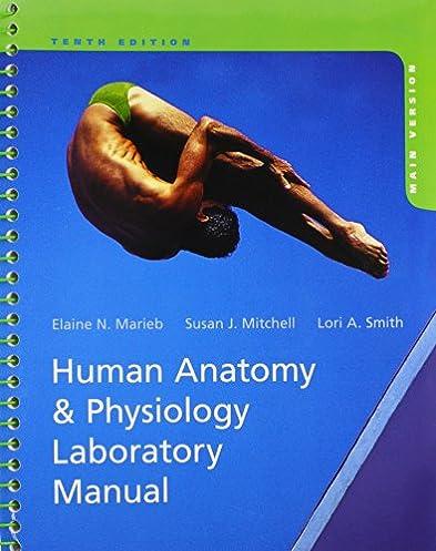 human anatomy physiology laboratory manual main version 10th rh amazon com visual anatomy & physiology lab manual anatomy physiology lab manual