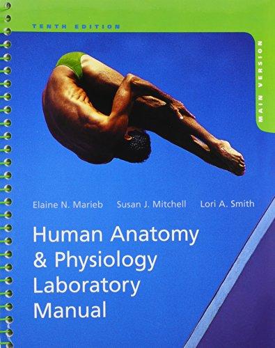 human anatomy & physiology laboratory manual main version