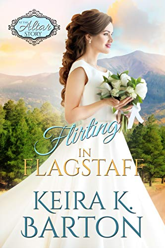 Pdf Romance Flirting in Flagstaff: The Four Corners (At the Altar Book 20)