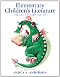 img - for Elementary Childrens Literature: Infancy through Age 13 (4th ed) book / textbook / text book