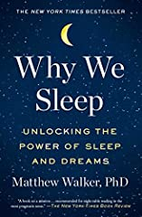 """A New York Times bestseller and international sensation, this """"stimulating and important book"""" (Financial Times) from the director of UC Berkeley's Center for Human Sleep Science is a fascinating dive into the purpose and power of slumber. As..."""