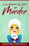 Download A Slippery Slope of Murder in PDF ePUB Free Online