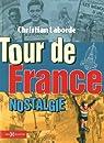 Tour de France nostalgie par Laborde