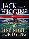 A Fine Night for Dying, Jack Higgins, 1594132275