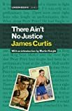img - for There Ain't No Justice book / textbook / text book