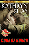 Code Of Honor (Rockford Fire Department Book 3)