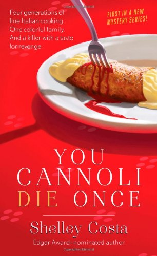 Read Online You Cannoli Die Once (Miracolo Mysteries) pdf