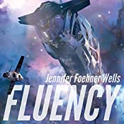 Fluency | Jennifer Foehner Wells