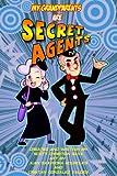 My Grandparents Are Secret Agents, Scott Christian Sava, 1600103146