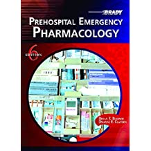 Prehospital Emergency Pharmacology (6th Edition)
