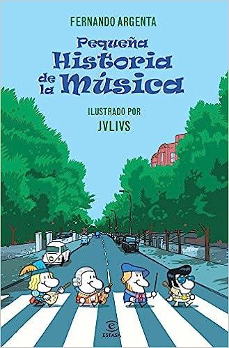 Book's Cover of Pequeña historia de la Música (ESPASA JUVENIL) (Español) Tapa blanda – 4 abril 2013