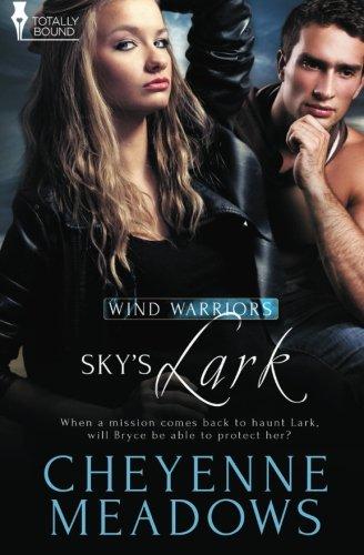 Download Sky's Lark (Wind Warriors) (Volume 4) pdf