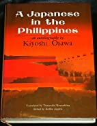 A Japanese in the Philippines by Kiyoshi…