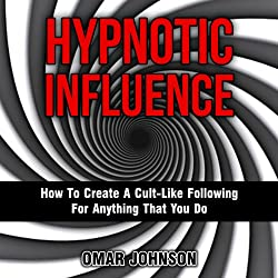 Hypnotic Influence