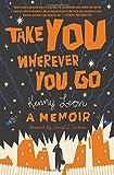#9: Take You Wherever You Go