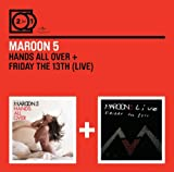 Hands All Over/Friday the 13th Live by Maroon 5 (2013-05-14)