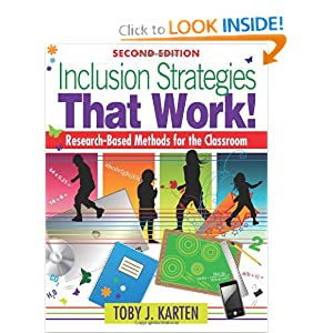 Inclusion Strategies That Work!: Research-Based Methods for the Classroom To|||J. Karten