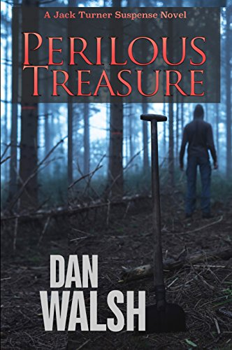 Perilous Treasure (Jack Turner Suspense Series Book 4) by [Walsh, Dan]
