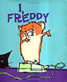 img - for I, Freddy by Dietlof Reiche (2003-05-01) book / textbook / text book