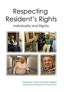 Respecting Resident's Rights: Individuality and Dignity