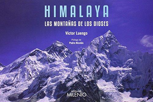 Descargar Libro Himalaya: Las Montañas De Los Dioses Víctor Luengo