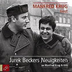 Jurek Beckers Neuigkeiten: An Manfred Krug & Otti