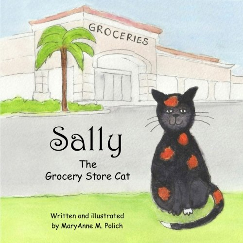 Sally the Grocery Store Cat (Store Cats)