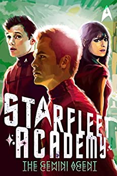 The Gemini Agent (Starfleet Academy (Paperback)) by [Barba, Rick]