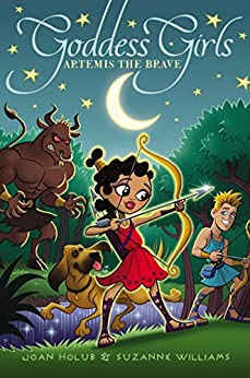 Artemis the Brave (Goddess Girls Book 4) by [Holub, Joan, Williams, Suzanne]
