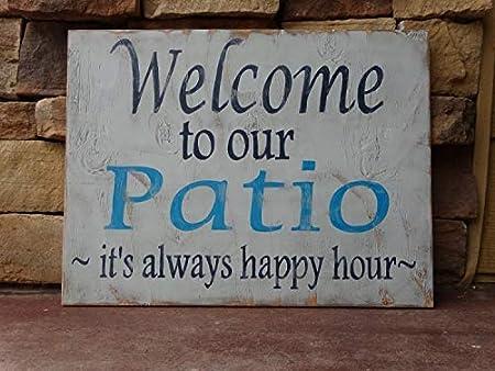 Cartel de Madera con Texto en inglés Welcome to Our Patio ...
