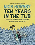 Ten Years in the Tub, Nick Hornby, 1938073738