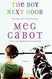 The Boy Next Door: A Novel (The Boy Series Book 1) (English Edition)