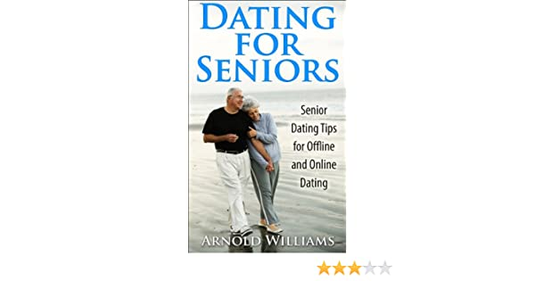 online dating tips for seniors without money for a