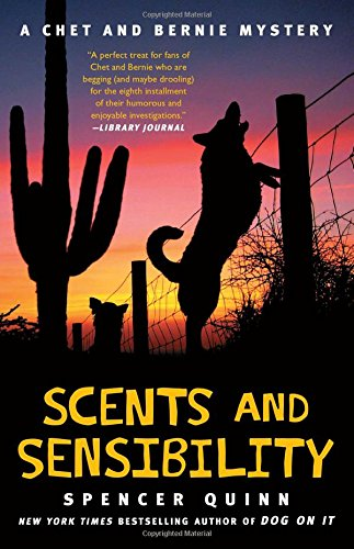 Scents and Sensibility: A Chet and Bernie Mystery (8) (The Chet and Bernie Mystery Series)