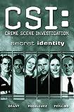 CSI: Crime Scene Investigation: Secret Identity (CSI: Crime Scene Investigation (IDW))