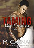 Taming the Playboy (A Dickerman Moretti Novel Book 2)
