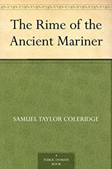 The Rime of the Ancient Mariner by [Coleridge, Samuel Taylor]