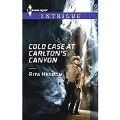 Cold Case at Carlton's Canyon   Rita Herron
