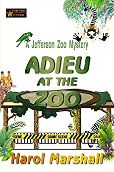 Adieu at the Zoo: A Jefferson Zoo Mystery by [Marshall, Harol]