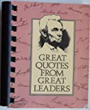 Great Quotes from Great Leaders, Peggy Anderson, 093108962X