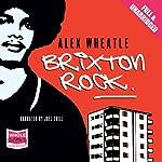 Brixton Rock | Alex Wheatle