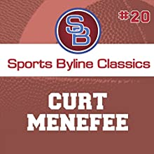 Sports Byline: Curt Menefee Speech by Ron Barr Narrated by Ron Barr