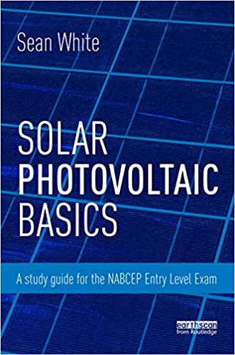 Amazon solar photovoltaic basics a study guide for the nabcep solar photovoltaic basics a study guide for the nabcep entry level exam 1st edition kindle edition fandeluxe Image collections