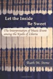 Let the Inside Be Sweet, Ruth M. Stone, 0915305496