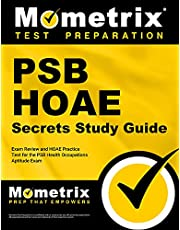 PSB HOAE Secrets Study Guide - Exam Review and HOAE Practice Test for the PSB Health Occupations Aptitude Exam
