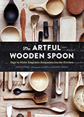 Marvels of craftsmanship, beauty, and function, Joshua Vogel's hand-carved kitchenware is coveted far and wide. In The Artful Wooden Spoon, Vogel shares more than 100 gorgeous pieces from his workshop gallery, providing rich visual inspiratio...