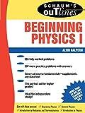 Schaum's Outline of Beginning Physics I: Mechanics
